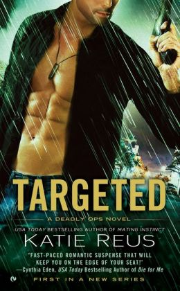 Targeted (Deadly Ops Series #1)