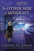 Book Cover Image. Title: The Other Side of Midnight, Author: Simone St. James