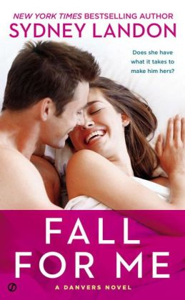Fall for Me (Danvers Series #3)