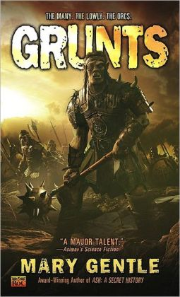 Grunts!: A Fantasy with Attitude