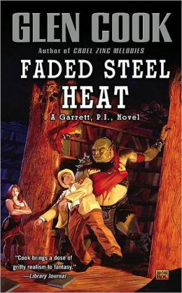 Faded Steel Heat (Garrett, P. I. Series #9)