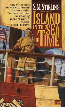 Island in the Sea of Time (Island in the Sea of Time Series #1)