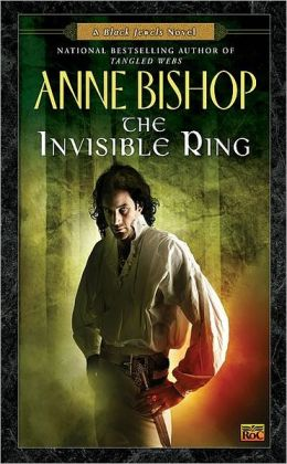 The Invisible Ring (Black Jewels Series #4)