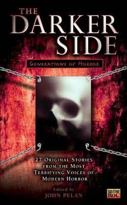 The Darker Side: Generations of Horror