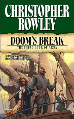 Doom's Break: The Third Book of Arna