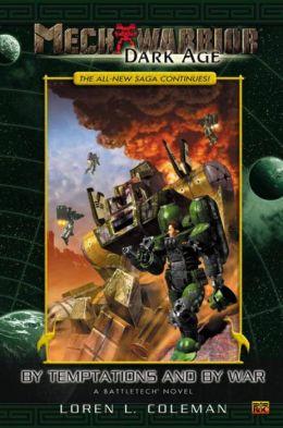 MechWarrior: Dark Age #7: Tempations and War
