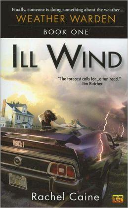 Ill Wind (Weather Warden Series #1)