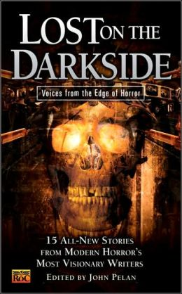 Lost on the Darkside: Voices from the Edge of Horror