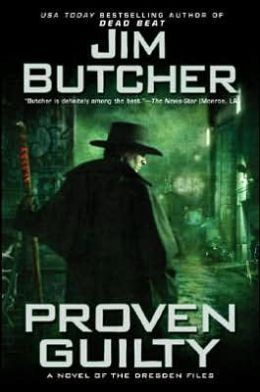 Proven Guilty (Dresden Files Series #8)