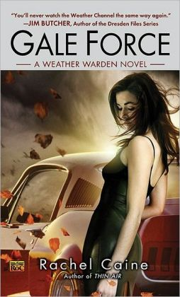 Gale Force (Weather Warden Series #7)