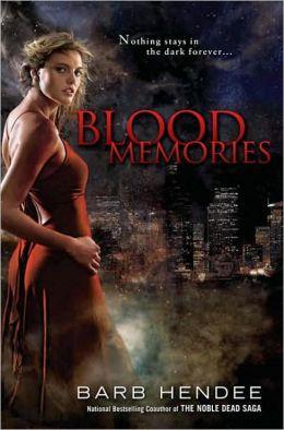 Blood Memories (Vampire Memories Series #1)
