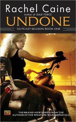 Undone (Outcast Season Series #1)