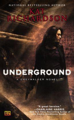 Underground (Greywalker Series #3)