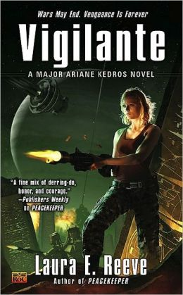 Vigilante (Major Ariane Kedros Series #2)