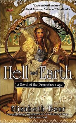 Hell and Earth (Promethean Age Series #4)