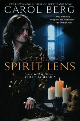 The Spirit Lens (Collegia Magica Series #1)
