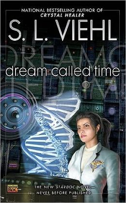 Dream Called Time (Stardoc Series #10)