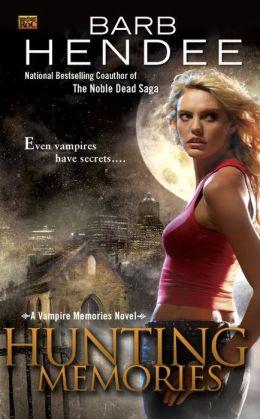 Hunting Memories (Vampire Memories Series #2)