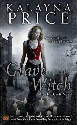 Grave Witch (Alex Craft Series #1)