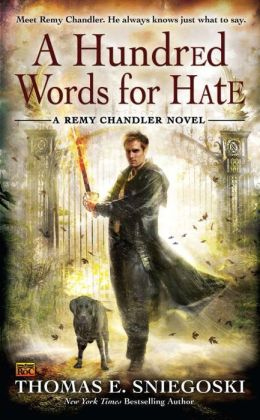 A Hundred Words for Hate (Remy Chandler Series #4)