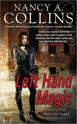 Left Hand Magic (Golgotham Series #2)