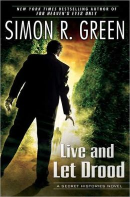 Live and Let Drood (Secret Histories Series #6)