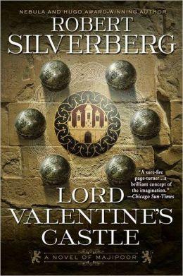 Robert Silverberg - Majipoor Cycle 1 - Lord Valentine's Castle [Unb Audible 32] - Robert Silverberg