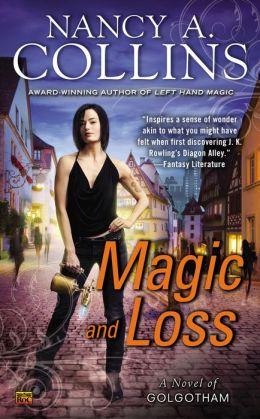 Magic and Loss (Golgotham Series #3)