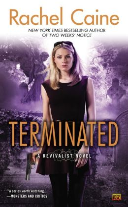 Terminated (Revivalist Series #3)