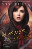 Book Cover Image. Title: Murder of Crows:  A Novel of the Others, Author: Anne Bishop