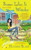 Book Cover Image. Title: Some Like It Witchy:  A Wishcraft Mystery, Author: Heather Blake