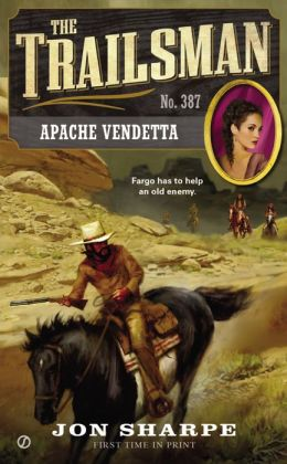 Apache Vendetta (Trailsman Series #387)