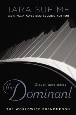 The Dominant (Submissive Trilogy Series)