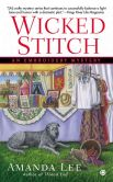 Book Cover Image. Title: Wicked Stitch (Embroidery Mystery Series #8), Author: Amanda Lee