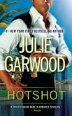 Book Cover Image. Title: Hotshot, Author: Julie Garwood