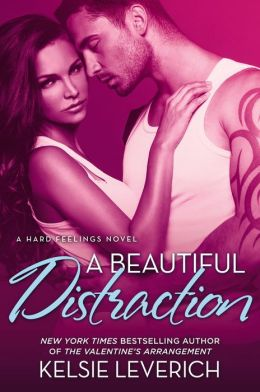 A Beautiful Distraction: A Hard Feelings Novel