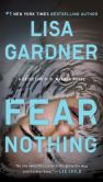 Book Cover Image. Title: Fear Nothing (Detective D. D. Warren Series #7), Author: Lisa Gardner