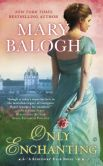 Book Cover Image. Title: Only Enchanting:  A Survivors' Club Novel, Author: Mary Balogh
