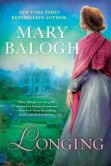 Book Cover Image. Title: Longing, Author: Mary Balogh