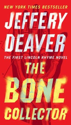 The Bone Collector (Lincoln Rhyme Series #1)