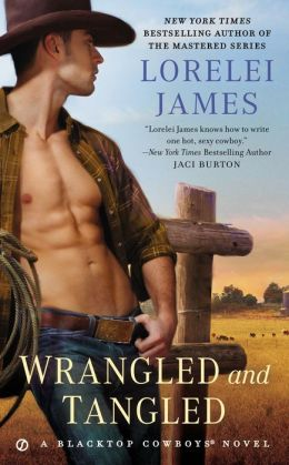 Wrangled and Tangled (Blacktop Cowboys Series #3)