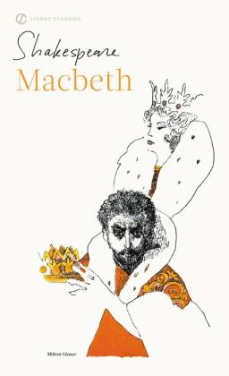 Macbeth (Signet Classic Shakespeare Series)