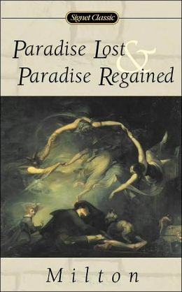 Paradise Lost and Paradise Regained (Signet Classic Poetry Edition)