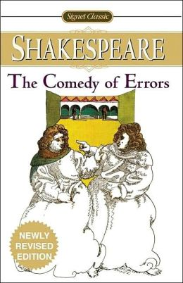 The Comedy of Errors (Signet Classic Shakespeare Series)