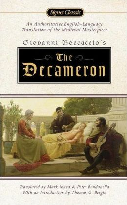 The Decameron: Translated by Mark Musa and Peter Bondanella with an Introduction by Thomas G. Bergin