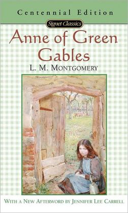 Anne of Green Gables (Anne of Green Gables Series #1)