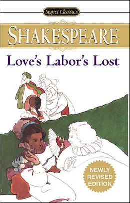 Love's Labor's Lost (Signet Classic Shakespeare Series)