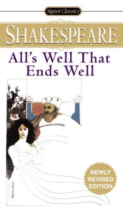 All's Well That Ends Well (Signet Classic Shakespeare Series)