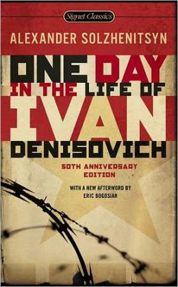 One Day in the Life of Ivan Denisovich: (50th Anniversary Edition)