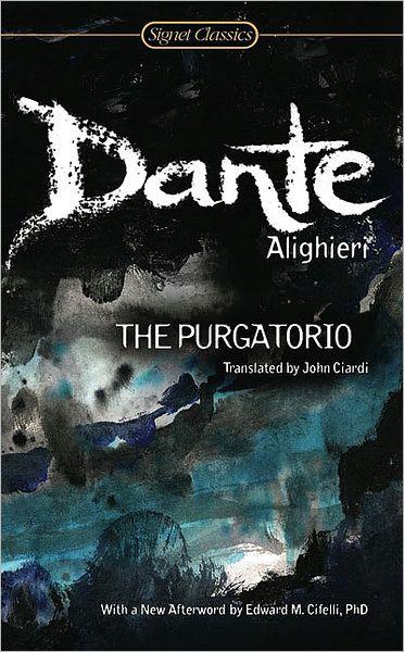 The Purgatorio (John Ciardi Translation)